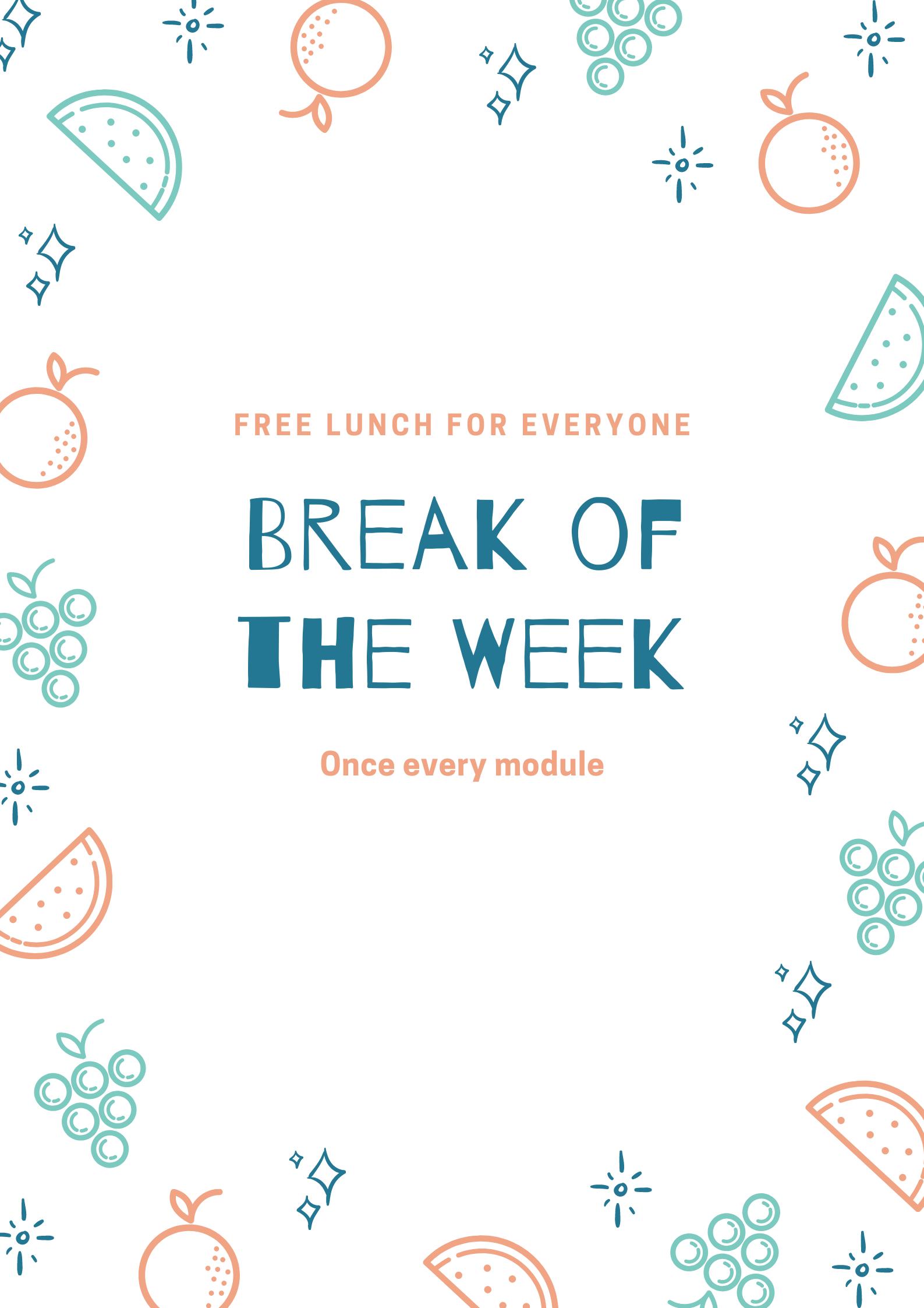 Break of the Week