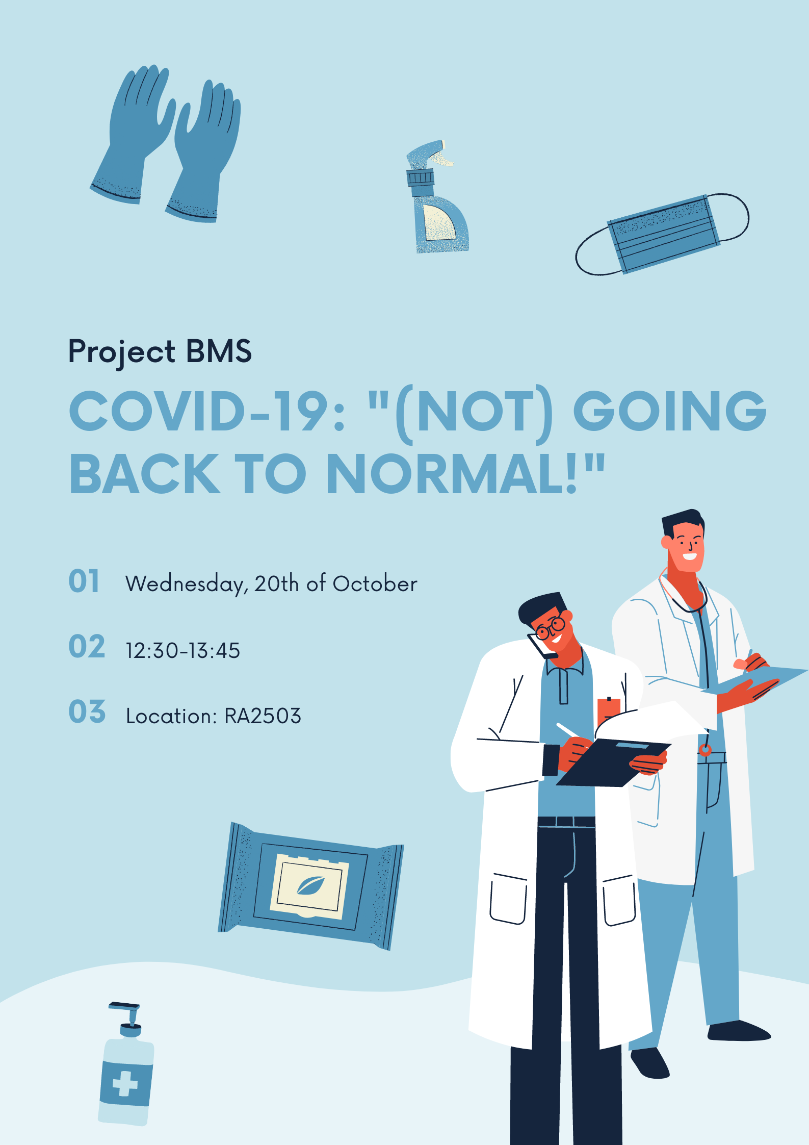 """Project BMS: """"COVID-19: (not) going back to normal!"""""""